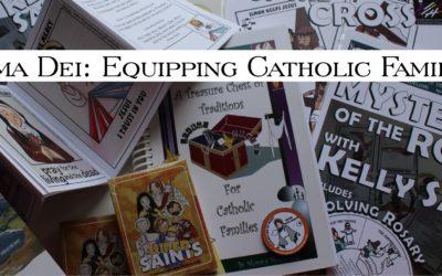Arma Dei: Equipping Catholic Families